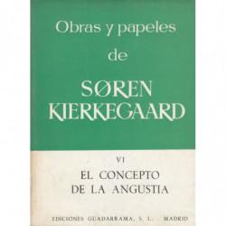 OBRAS Y PAPELES de KIERKEGAARD Vol. VI: EL CONCEPTO DE LA ANGUSTIA