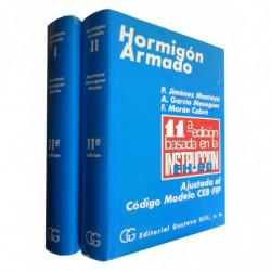 HORMIGON ARMADO 2 Tomos OBRA COMPLETA / Ajustada al Código Modelo CEB-FIP - 11ª Edición Basada en la INSTRUCCIÓN EH-80