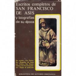 ESCRITOS COMPLETOS DE SAN FRANCISCO DE ASIS y Biografías de su Época