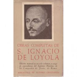 OBRAS COMPLETAS DE SAN IGNACIO DE LOYOLA. Con la Autobiografía de San Ignacio