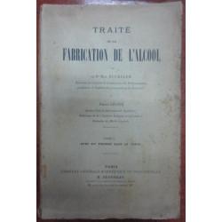 TRAITE DE LA FABRICATION DE L'ALCOOL Tome I y II