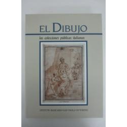 EL DIBUJO - Un Tomo: Las Colecciones Públicas Italianas