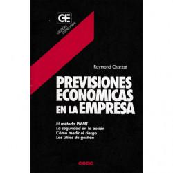 PREVISIONES ECONOMICAS EN LA EMPRESA - El Método PMMT, La Seguridad En La Acción, Cómo Medir El Riesgo, Los Útiles De Gestión