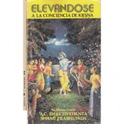 LIBRO 1 : LAS MAS BELLAS LEYENDAS INDIAS / LIBRO 2 :ELEVÁNDOSE A LA CONCIENCIA DE KRSNA