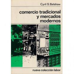 COMERCIO TRADICIONAL Y MERCADOS MODERNOS. Nueva Colección Labor N. 142