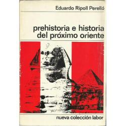 PREHISTORIA E HISTORIA DEL PROXIMO ORIENTE