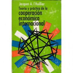 TEORÍA Y PRÁCTICA DE LA COOPERACIÓN ECONÓMICA INTERNACIONAL