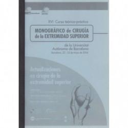 MONOGRAFIA UNIVERSITAT AUTONOMA BARCELONA UAB XVI CURSO MONOGRAFICO DE DOCTORADO CIRUGIA DE LA EXTREMIDAD SUPERIOR 2006