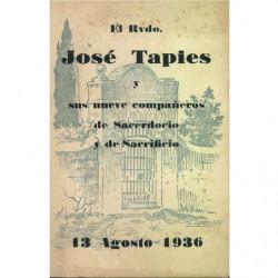 EL Rdo. JOSÉ TAPIES  Y SUS NUEVE COMPAÑEROS DE SACERDOCIO Y SACRIFICIO. 13 Agosto 1936