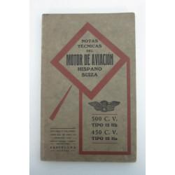 NOTAS TECNICAS DEL MOTOR DE AVIACIÓN HISPANO-SUIZA 500c. V. Tipo 12 Hb y 450 C. V. Tipo 12 Ha