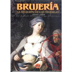 BRUJERÍA LA RELIGIÓN DE LAS TINIEBLAS