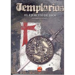 TEMPLARIOS EL EJÉRCITO DE DIOS. Señores De La Guerra y De La Fe