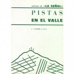 EXTRACTOS DE -LA SEÑAL- PISTAS EN EL VALLE