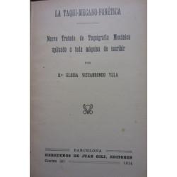 LA TAQUI-MECANO-FONÉTICA - NOCIONES DE FÍSICA - FISIOLOGÍA É HIGIENE - RUDIMIENTOS DE DERECHO - BREVES NOCIONES DE HISTORIA SAGR