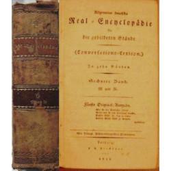 Allgemeine Deutsche Real-Encyclopädie für die gebildeten Stände. (Conversations-Lexicon).  In zehn Bänden, 6. Band: M Und N