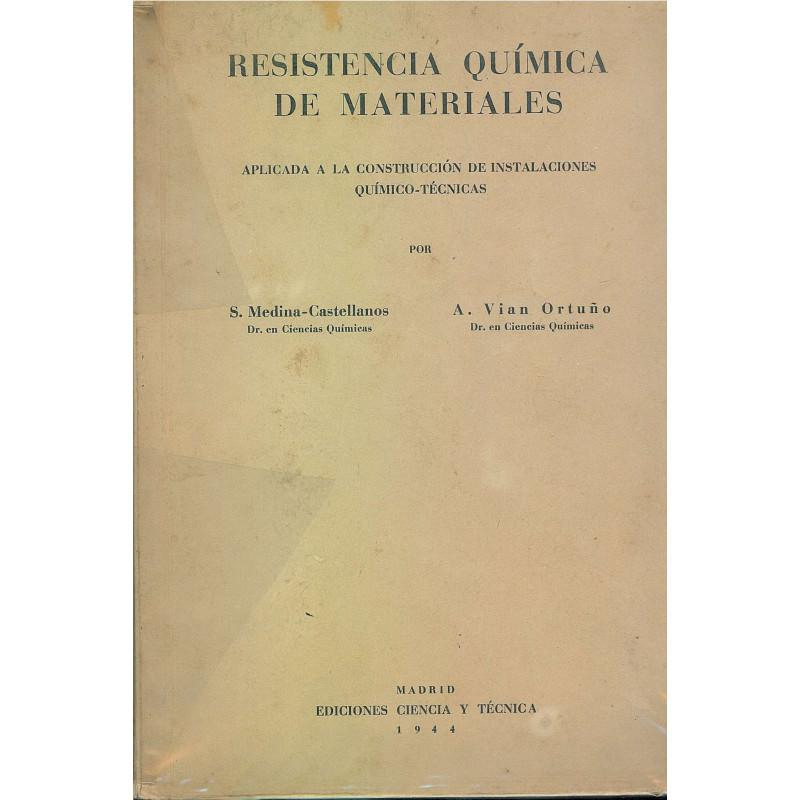 RESISTENCIA QUIMICA DE MATERIALES Aplicada a La construcción De Instalaciones Químico-Técnicas