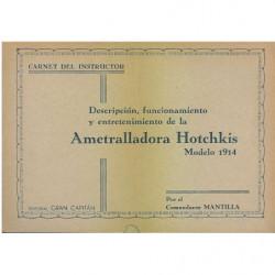 CARNET DEL INSTRUCTOR Descripción, Funcionamiento y entretenimiento De La Ametralladora Hotchkis Modelo 1914