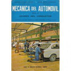 MECANICA DEL AUTOMOVIL PARA EL EXAMEN DEL CONDUCTOR Ajustado a Lo Que Dispone La Orden ministerial De Fecha 4-2-69