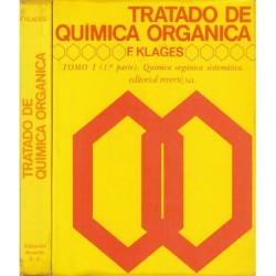 TRATADO DE QUIMICA ORGANICA Tomo 1 (Parte 1 y 2) QUÍMICA ORGÁNICA SISTEMATICA