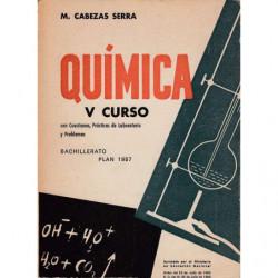 QUIMICA V CURSO Con Cuestiones, practicas De Laboratorio y Problemas