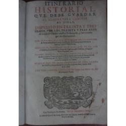ITINERARIO HISTORIAL QUE DEBE GUARDAR EL HOMBRE PARA CAMINAR AL CIELO