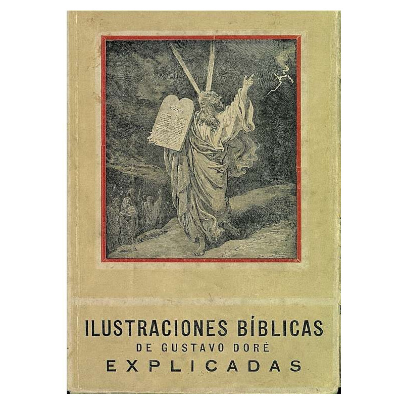 ILUSTRACIONES BIBLICAS DE GUSTAVO DORÉ EXPLICADAS