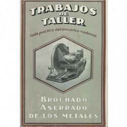 TRABAJOS DE TALLER, BROCHADO ASERRADO DE LOS METALES
