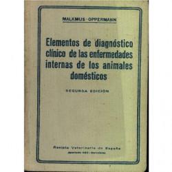 ELEMENTOS DE DIAGNOSTIVO CLINICO DE LAS ENFERMEDADES INTERNAS DE LOS ANIMALES DOMESTICOS