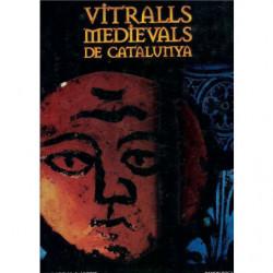 VITRALLS MEDIEVALS DE CATALUNYA