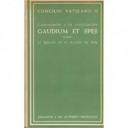 COMENTARIOS A LA CONSTITUCION GAUDIUM ET SPES SOBRE LA IGLESIA EN EL MUNDO ACTUAL, Concilio Vaticano II