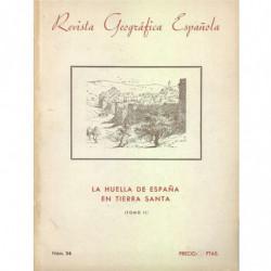 LA HUELLA DE ESPAÑA EN TIERRA SANTA Tomos I y II, Monografía Completa