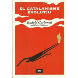 EL CATALANISME EVOLUTIU