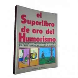 EL SUPERLIBRO DE ORO DEL HUMORISMO