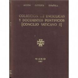COLECCIÓN DE ENCICLICAS Y DOCUMENTOS PONTIFICIOS Concilio vaticano II TOMO I