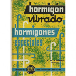 HORMIGÓN VIBRADO Monografías ceac Sobre Construcción y Arquitectura