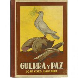 GUERRA Y PAZ  (Contra la Guerra y en Pro de la Paz) Quinto Libro de Lectura