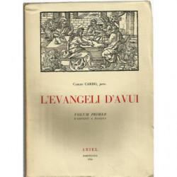 L'EVANGELI D'AVUI Obra Completa en 2 TOMOS. Vol. I D'AVENT A PASQUA i Vol. ll DE PASQUA A ADVENT