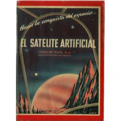 EL SATELITE ARTIFICIAL Hacia la conquista del espacio