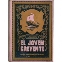 EL JOVEN CREYENTE (I. Guarda tu Fe / II. Dios y mi Alma)