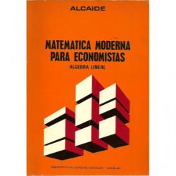 MATEMÁTICA MODERNA PARA ECONOMISTAS Álgebra Lineal