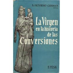 LA VIRGEN EN LA HISTORIA DE LAS CONVESIONES