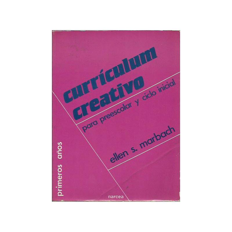 CURRICULUM CREATIVO PARA PREESCOLAR Y CICLO INICIAL