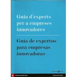 GUIA D'EXPERTS PER A EMPRESES INNOVADORES / GUÍA DE EXPERTOS PARA EMPRESAS INNOVADORAS