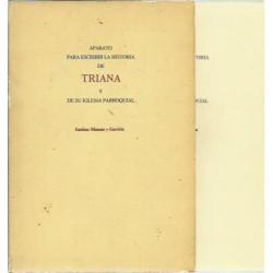 APARATO PARA ESCRIBIR LA HISTORIA DE TRIANA Y DE SU IGLESIA PARROQUIAL