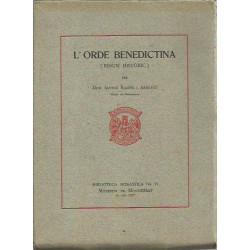 L' ORDE BENEDICTINA (Resum Històric)