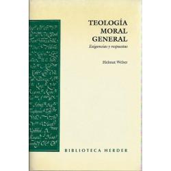 TEOLOGÍA MORAL GENERAL Exigencias y respuestas