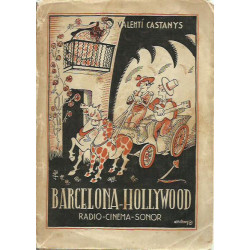 BARCELONA - HOLLYWOOD (RADIO-CINEMA-SONOR)