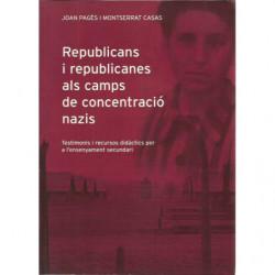 REPUBLICANS I REPUBLICANES ALS CAMPS DE CONCENTRACIÓ NAZIS Testimonis i recursos didàctics per a l'enseñament secundari