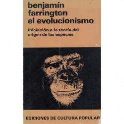 EL EVOLUCIONISMO Iniciación en la teoría del origen de las especies