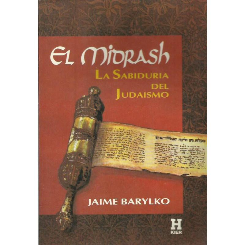 EL MIDRASH LA SABIDURIA DEL JUDAISMO